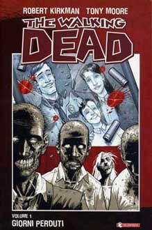 The walking dead (c) Kirkman / Moore / Image